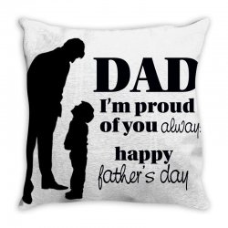 dad i am proud of you Throw Pillow   Artistshot