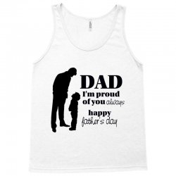 dad i am proud of you Tank Top | Artistshot