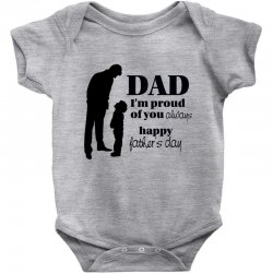 dad i am proud of you Baby Bodysuit | Artistshot