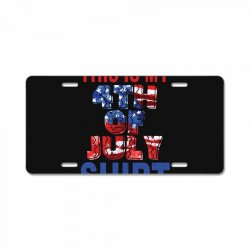 this is my 4th of july shirt License Plate | Artistshot