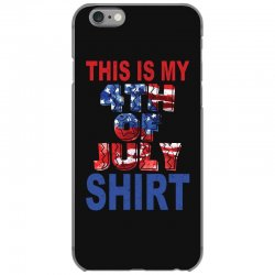 this is my 4th of july shirt iPhone 6/6s Case | Artistshot