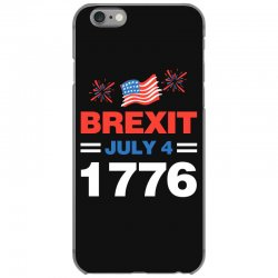 brexit july 4 1776 iPhone 6/6s Case | Artistshot