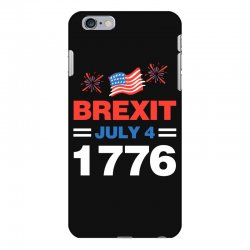 brexit july 4 1776 iPhone 6 Plus/6s Plus Case | Artistshot