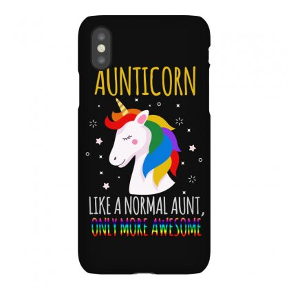 Aunticorn Like A Normal Aunt Only More Awesome Iphonex Case Designed By Sengul