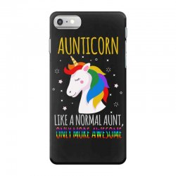 aunticorn like a normal aunt only more awesome iPhone 7 Case | Artistshot