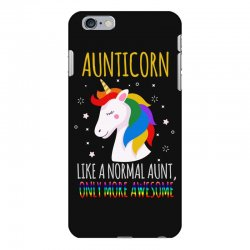 aunticorn like a normal aunt only more awesome iPhone 6 Plus/6s Plus Case | Artistshot