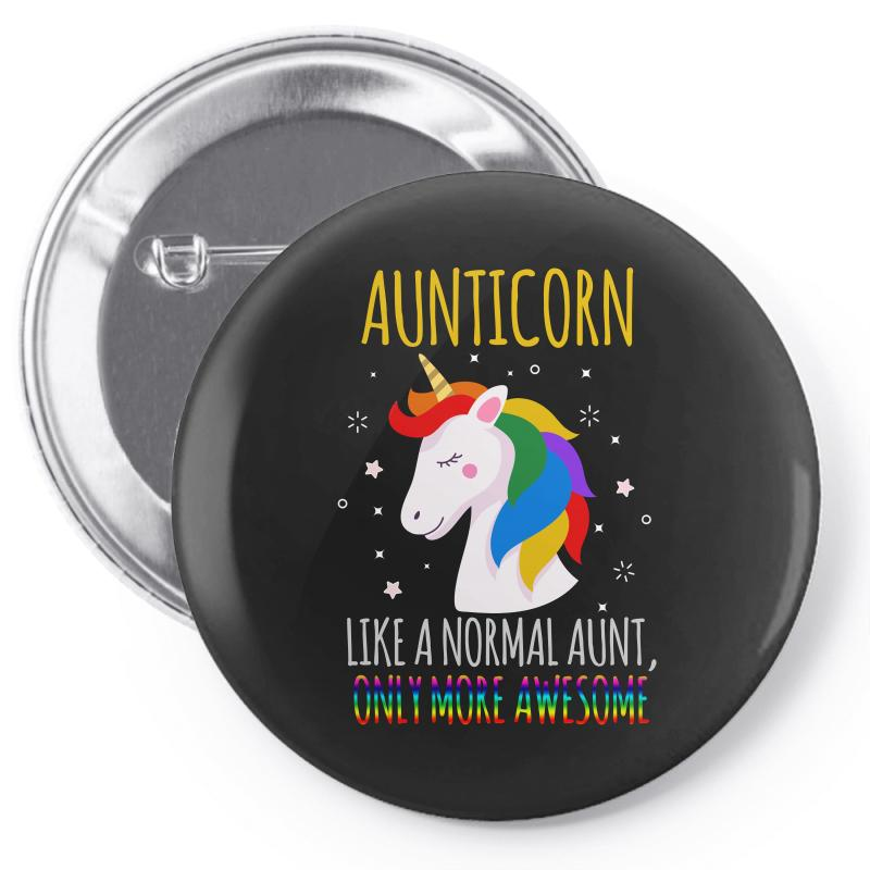Aunticorn Like A Normal Aunt Only More Awesome Pin-back Button | Artistshot