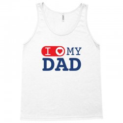 I love my Dad Tank Top | Artistshot