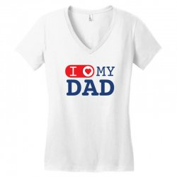 I love my Dad Women's V-Neck T-Shirt | Artistshot