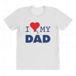 I love my Dad All Over Women's T-shirt | Artistshot