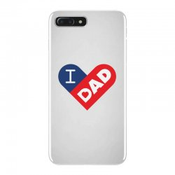 I love my Dad iPhone 7 Plus Case | Artistshot