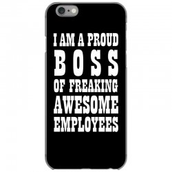 Iam A Proud Boss (white) iPhone 6/6s Case | Artistshot