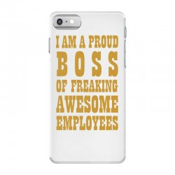 Iam A Proud Boss (gold) iPhone 7 Case | Artistshot