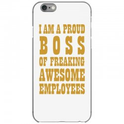 Iam A Proud Boss (gold) iPhone 6/6s Case | Artistshot