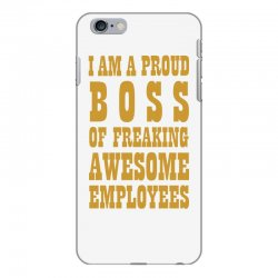 Iam A Proud Boss (gold) iPhone 6 Plus/6s Plus Case | Artistshot