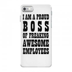 Iam A Proud Boss (black) iPhone 7 Case | Artistshot