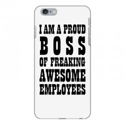 Iam A Proud Boss (black) iPhone 6 Plus/6s Plus Case | Artistshot