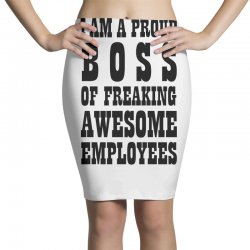 Iam A Proud Boss (black) Pencil Skirts | Artistshot