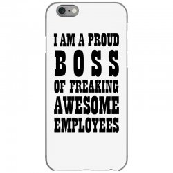 Iam A Proud Boss (black) iPhone 6/6s Case | Artistshot
