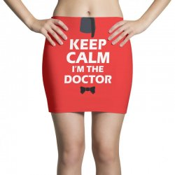 Keep Calm I'm Doctor (white) Mini Skirts | Artistshot