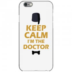Keep Calm I'm Doctor (gold) iPhone 6/6s Case | Artistshot