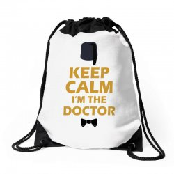 Keep Calm I'm Doctor (gold) Drawstring Bags | Artistshot