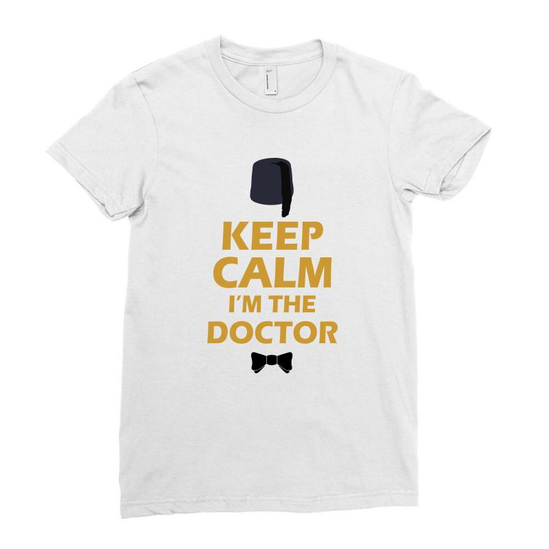 Keep Calm I'm Doctor (gold) Ladies Fitted T-shirt | Artistshot