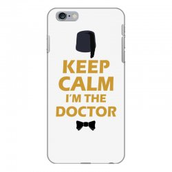 Keep Calm I'm Doctor (gold) iPhone 6 Plus/6s Plus Case | Artistshot