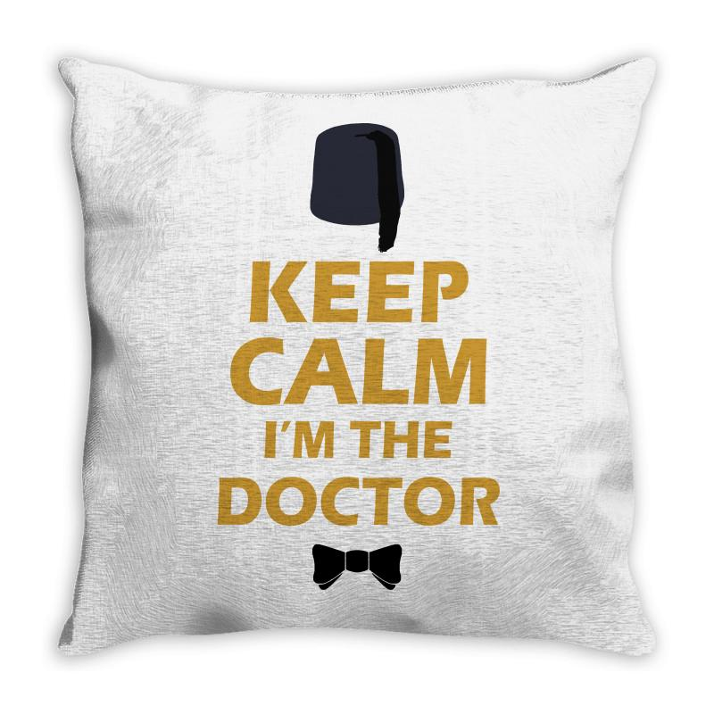 Keep Calm I'm Doctor (gold) Throw Pillow | Artistshot