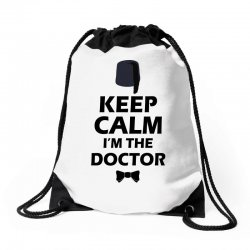 Keep Calm I'm Doctor (black) Drawstring Bags | Artistshot