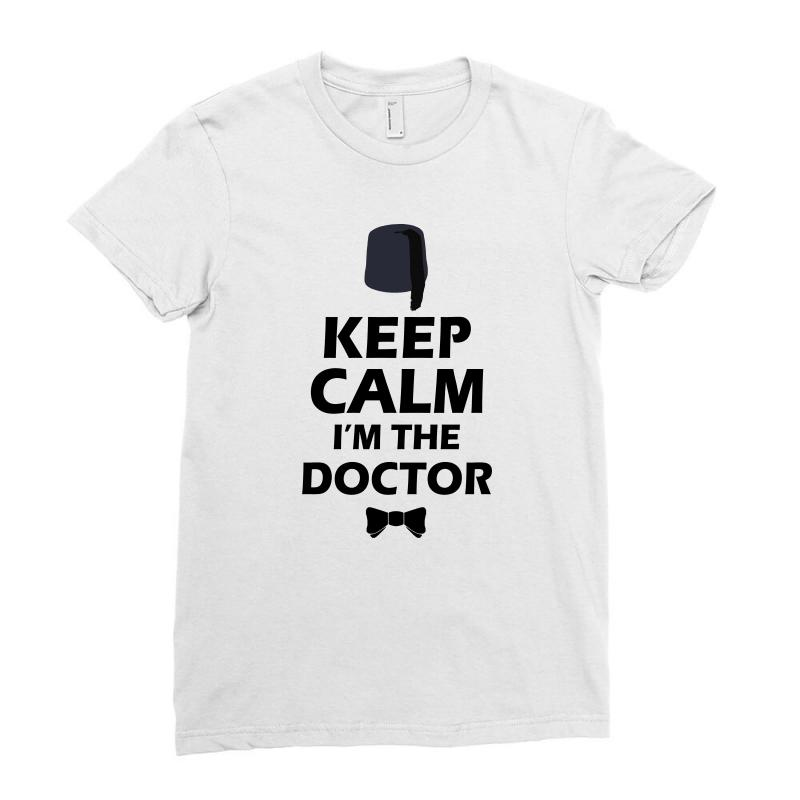 Keep Calm I'm Doctor (black) Ladies Fitted T-shirt | Artistshot