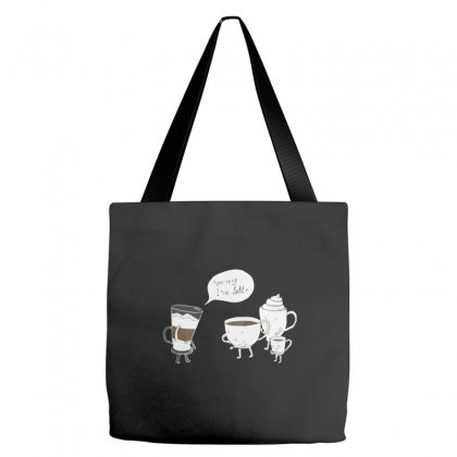 Coffee That's Always Late Tote Bags Designed By Equinetee