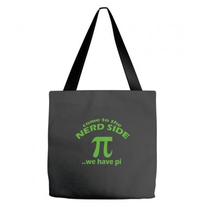 Come To Nerd Side Pi Tote Bags Designed By Equinetee