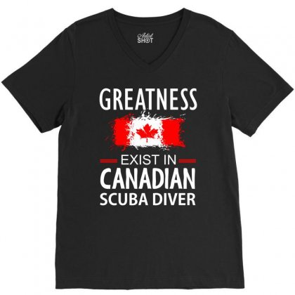 Greatness Exist In Canadian Scuba Diver V-neck Tee Designed By Cogentprint