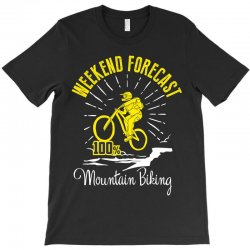 weekend forecast mountain biking T-Shirt | Artistshot