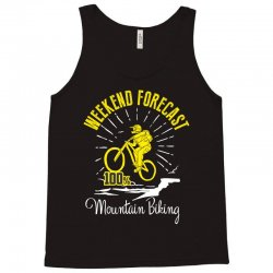 weekend forecast mountain biking Tank Top | Artistshot