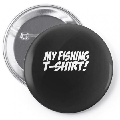 Funny Fishing Pin-back Button Designed By Funtee