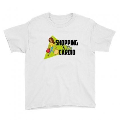 Shopping Is My Cardio Youth Tee Designed By Wizarts