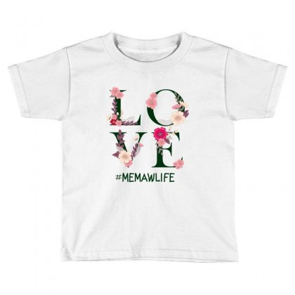 Love Memawlife Toddler T-shirt Designed By Wizarts