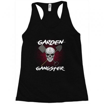 Garden Gangster Racerback Tank Designed By Wizarts