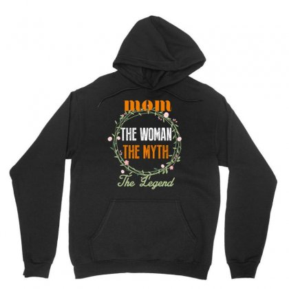 Mom The Woman The Myth The Legend Unisex Hoodie Designed By Wizarts