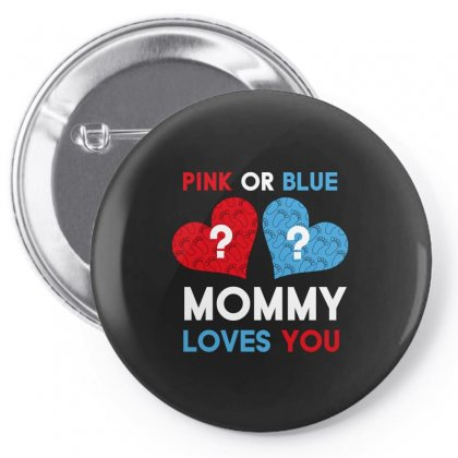 Pink Or Blue Mommy Loves You Pin-back Button Designed By Wizarts
