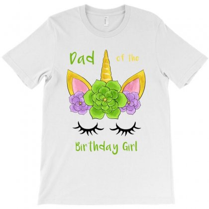 Dad Of The Birthday Girl T-shirt Designed By Akin