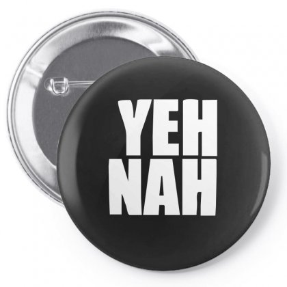 Funny Yeh, Nah Pin-back Button Designed By Ismi
