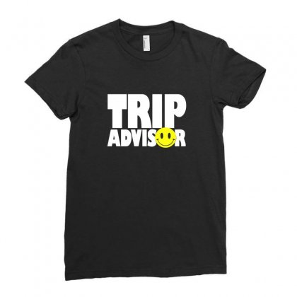 Funny Trip Advisor, Ideal Gift, Birthday Present Ladies Fitted T-shirt Designed By Ismi