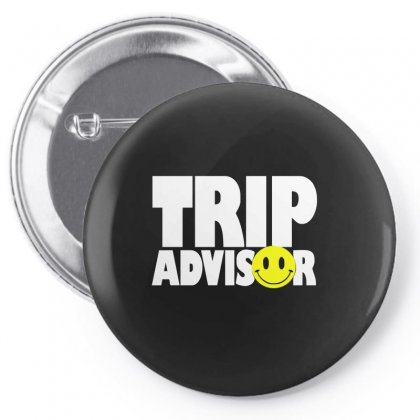 Funny Trip Advisor, Ideal Gift, Birthday Present Pin-back Button Designed By Ismi