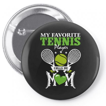 My Favorite Tennis Player Calls Me Mom Pin-back Button Designed By Wizarts