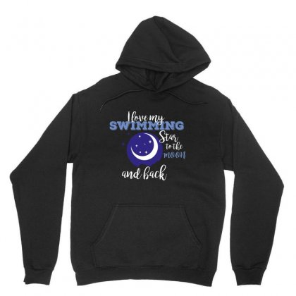 I Love My Swimming Star To The Moon And Back Unisex Hoodie Designed By Wizarts