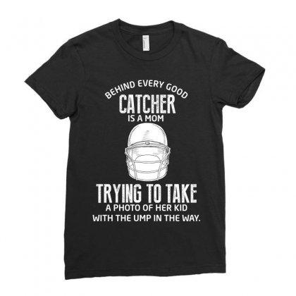 Behind Every Good Catcher Is A Mom Ladies Fitted T-shirt Designed By Wizarts