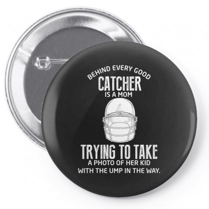 Behind Every Good Catcher Is A Mom Pin-back Button Designed By Wizarts